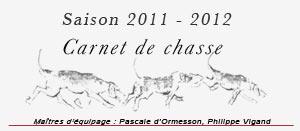 Carnet de chasse, saison 2011-2012
