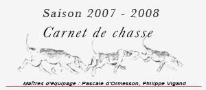 Carnet de chasse, saison 2007-2008