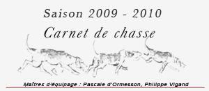 Carnet de chasse, saison 2009-2010